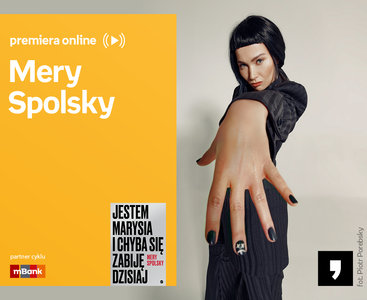 Mery Spolsky  – PREMIERA ONLINE