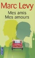 Mes amis Mes amours-Levy Marc