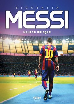 Messi. Biografia - Balague Guillem