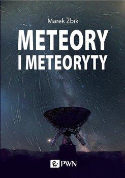 Meteory i meteoryty-Żbik Marek