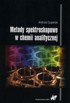 Metody spektroskopowe w chemii analitycznej-Cygański Andrzej