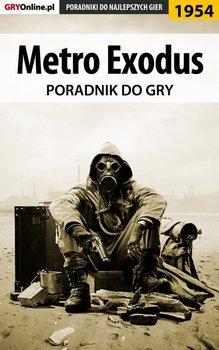 Metro Exodus - poradnik do gry-Fras Natalia N.Tenn, Misztal Grzegorz Alban3k