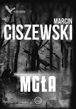 Mgła-Ciszewski Marcin