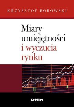 Miary umiejętności i wyczucia rynku                      (ebook)