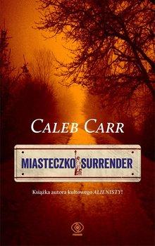 Miasteczko Surrender-Carr Caleb