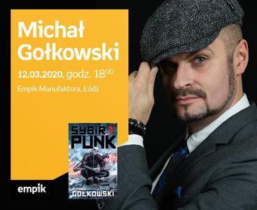 Odwołane: Michał Gołkowski | Empik Manufaktura
