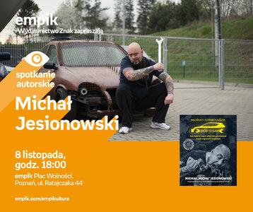 Michał Jesionowski | Empik Plac Wolności