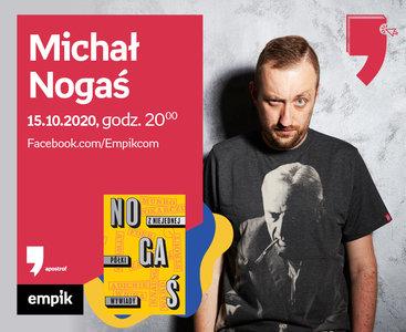 Michał Nogaś – Premiera   Wirtualne Targi Książki. Apostrof