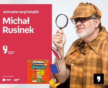 Michał Rusinek – PRZEDPREMIERA | Wirtualne Targi Książki. Przecinek i Kropka