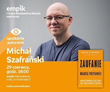 Michał Szafrański | Empik Manufaktura