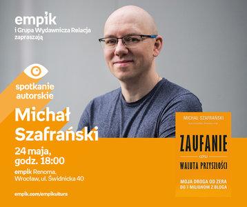 Michał Szafrański | Empik Renoma