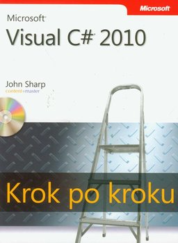 Microsoft Visual C# 2010. Krok po kroku - Sharp John
