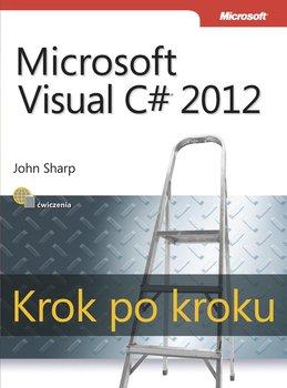 Microsoft Visual C# 2012. Krok po kroku-Sharp John
