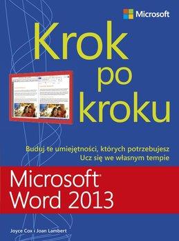 Microsoft Word 2013. Krok po kroku-Lambert Joan, Cox Joyce