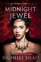 Midnight Jewel-Mead Richelle