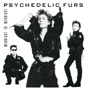 Midnight to Midnight-The Psychedelic Furs