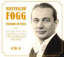 Mieczysław Fogg znany i nieznany. Volume 3