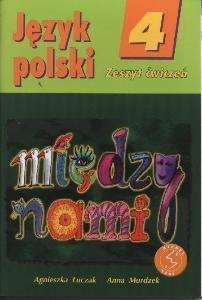 Między nami. Język polski. Zeszyt ćwiczeń. Klasa 4. Szkoła podstawowa-Łuczak Agnieszka, Murdzek Anna