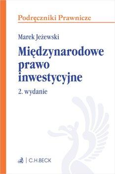 Międzynarodowe prawo inwestycyjne-Jeżewski Marek