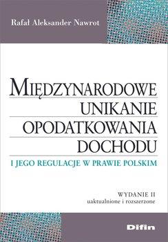 Międzynarodowe unikanie opodatkowania dochodu i jego regulacje w prawie polskim-Nawrot Rafał Aleksander
