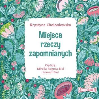 Miejsca rzeczy zapomnianych-Chołoniewska Krystyna
