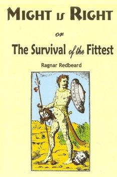 Might is Right-Redbeard Ragnar