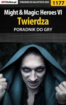 Might  Magic: Heroes VI - Twierdza - poradnik do gry-Kozłowski Maciej Czarny