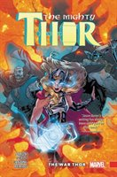 Mighty Thor Vol. 4: The War Thor - Aaron Jason