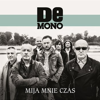 Mija Mnie Czas-De Mono