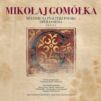 Mikołaj Gomółka Melodie na Psałterz Polski Opera Omnia vols. 1 & 2-Chór Polskiego Radia, Agnieszka Budzińska-Bennett
