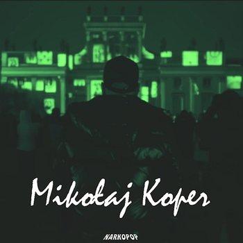 Mikolaj Koper-Kaz Bałagane