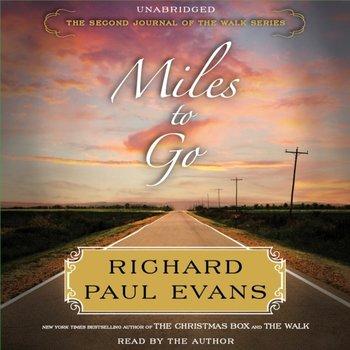 Miles to Go-Evans Richard Paul