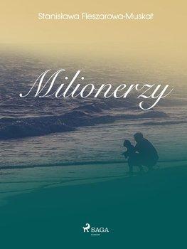 Milionerzy-Fleszarowa-Muskat Stanisława