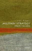 Military Strategy: A Very Short Introduction-Echevarria Antulio J.
