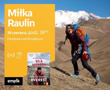 Miłka Raulin – Premiera online