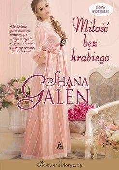 Miłość bez hrabiego-Galen Shana