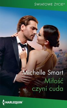 Miłość czyni cuda-Smart Michelle