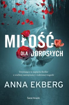 Miłość dla dorosłych-Ekberg Anna