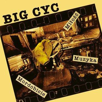 Miłość Muzyka Mordobicie-Big Cyc