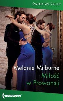 Miłość w Prowansji-Milburne Melanie