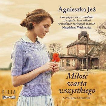 Miłość warta wszystkiego-Jeż Agnieszka