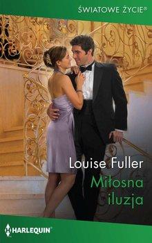 Miłosna iluzja-Fuller Louise