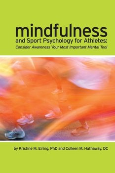 Mindfulness and Sport Psychology for Athletes-Hathaway DC Colleen M.
