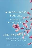 Mindfulness for All - Zin Jon Kabat