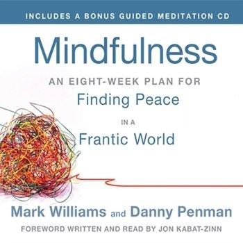 Mindfulness-Penman Danny, Jon Kabat-Zinn Ph.D., Williams Mark
