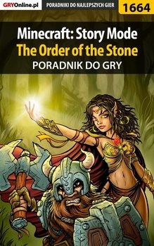 Minecraft: Story Mode - The Order of the Stone - poradnik do gry-Winkler Jacek Ramzes