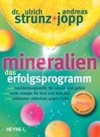 Mineralien. Das Erfolgsprogramm-Jopp Andreas, Strunz Ulrich