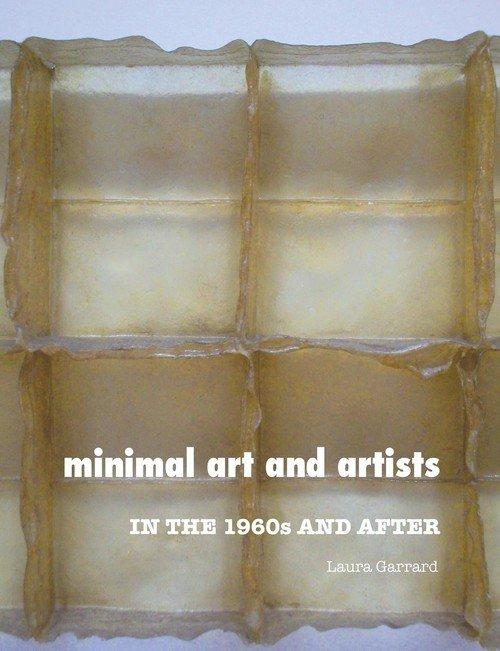 Minimal art and artists garrard laura ksi ka w for Minimal art artisti