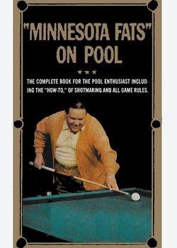 Minnesota Fats on Pool-Minnesota Fats