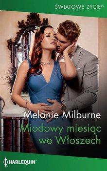 Miodowy miesiąc we Włoszech-Milburne Melanie